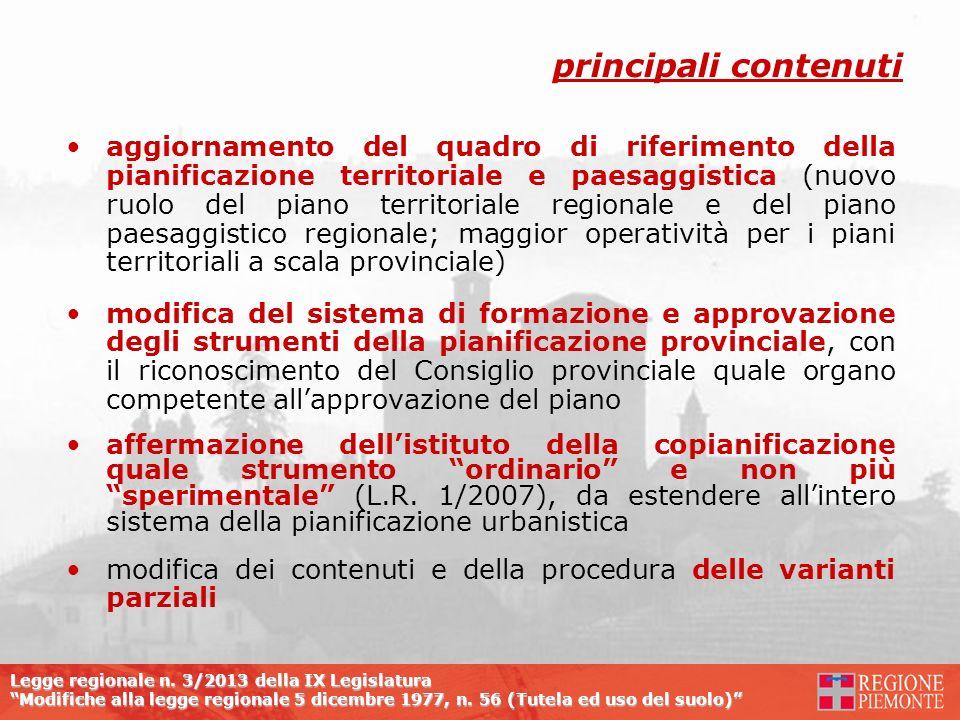 Legge regionale n. 3/2013 della IX Legislatura Modifiche alla legge regionale 5 dicembre 1977, n. 56 (Tutela ed uso del suolo) aggiornamento del quadr