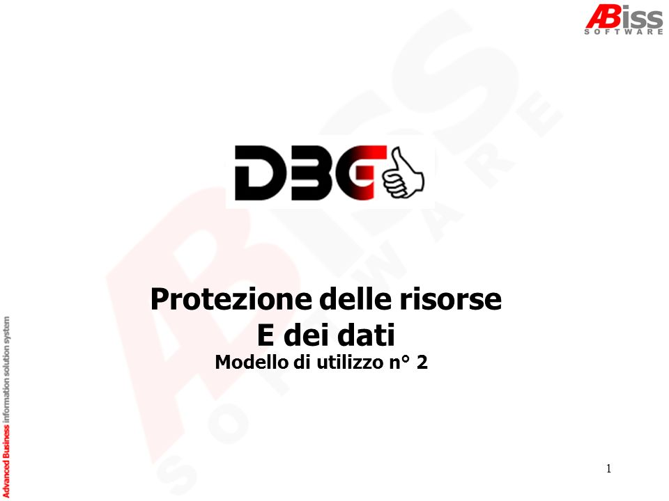 1 Modello di utilizzo n° 2 Protezione delle risorse E dei dati