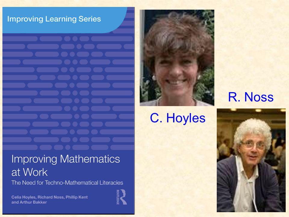 C. Hoyles R. Noss
