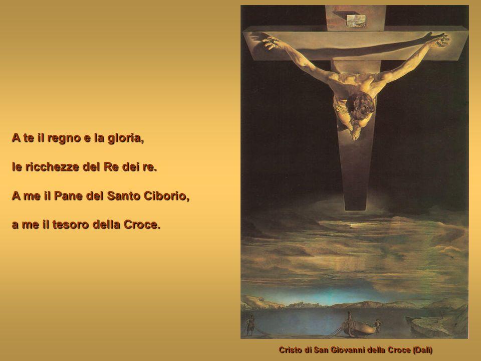 non ho nulla oltre ai miei sacrifici, e alla mia austera povertà; uniti alla tue pure delizie; offrile alla Trinità.