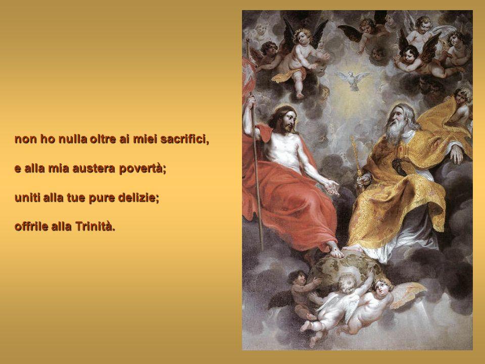 Desidero, nella mia breve vita, salvare i miei fratelli peccatori; o bell'Angelo della patria, donami i tuoi santi ardori.