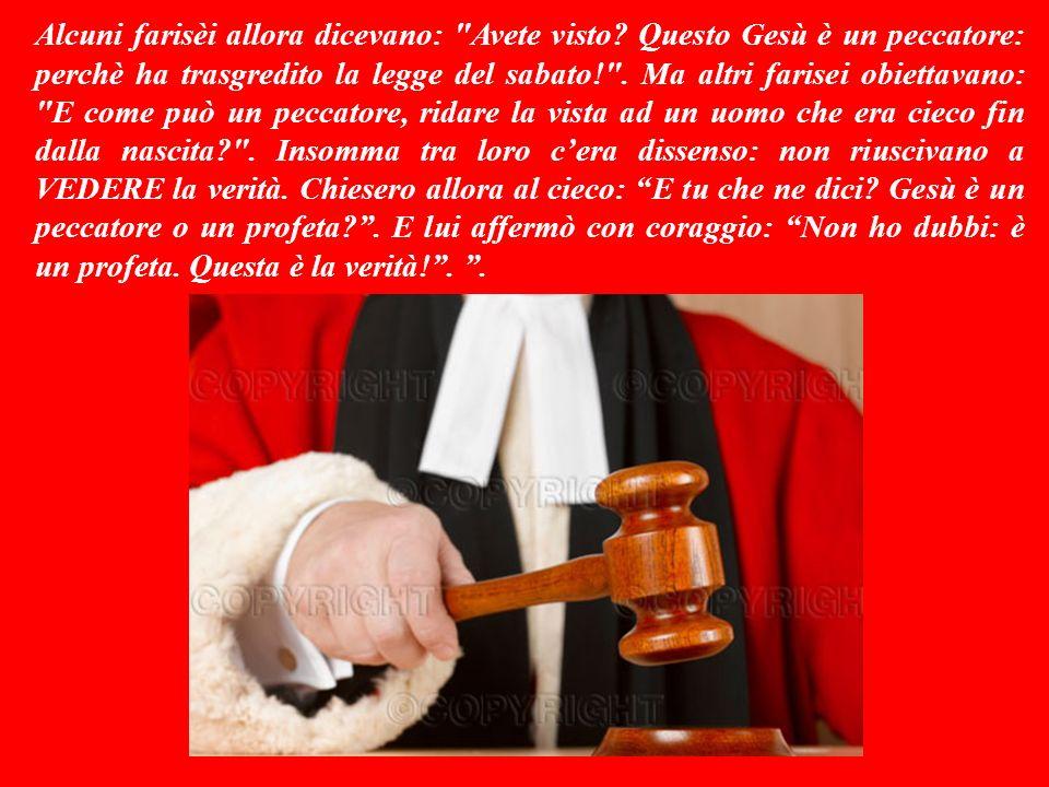 Questa guarigione era avvenuta di sabato: il giorno in cui - secondo la legge religiosa dellepoca - ogni attività era considerata peccato grave.