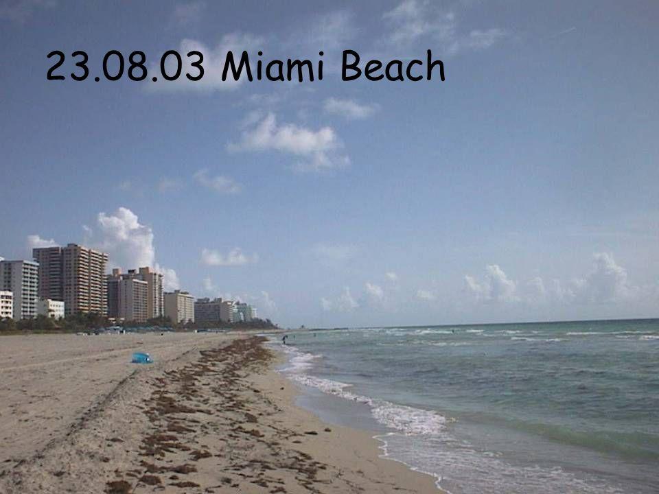 23.08.03 Miami Beach