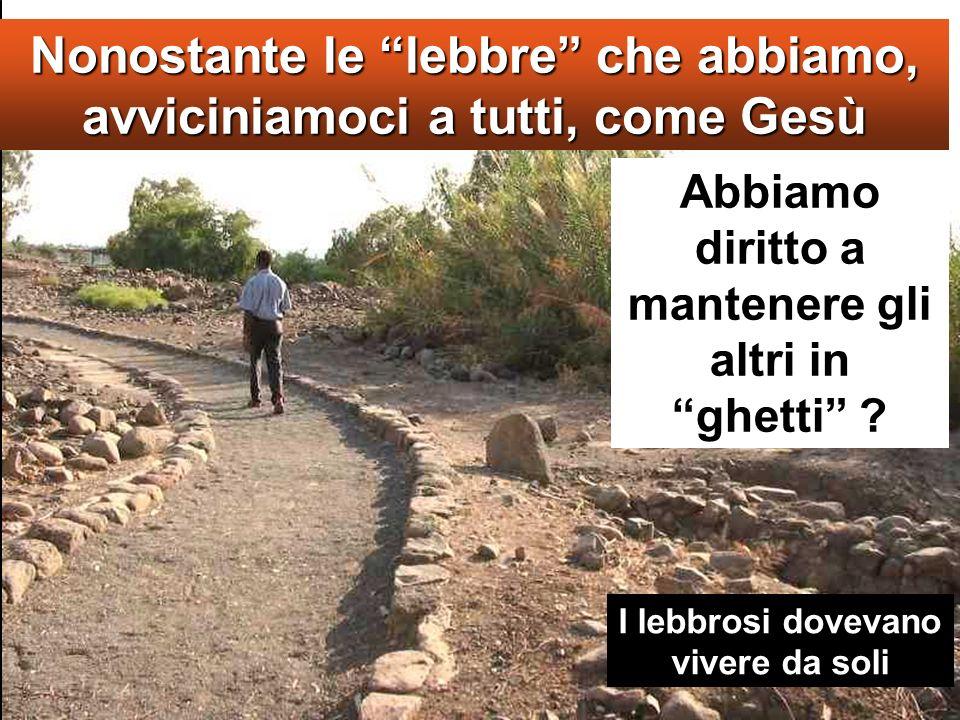 Mc 1,40-45 In quel tempo, venne da Gesù un lebbroso, Sentiero della Galilea