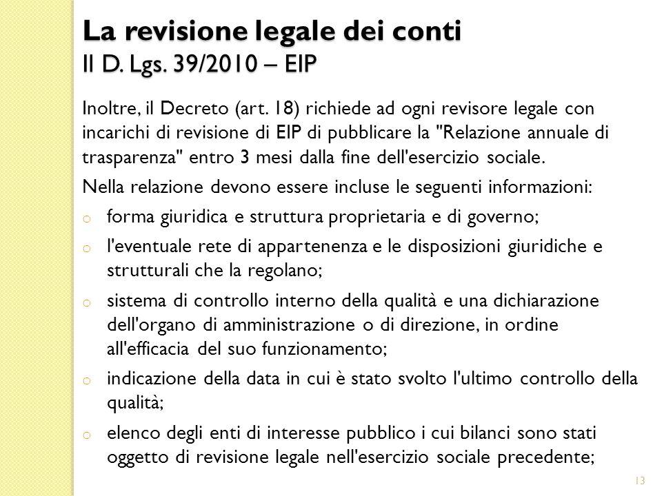 Inoltre, il Decreto (art.