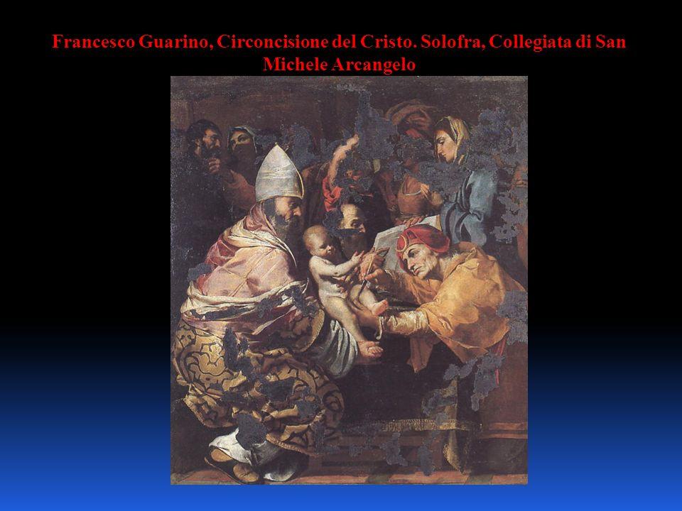 Francesco Guarino, Circoncisione del Cristo. Solofra, Collegiata di San Michele Arcangelo