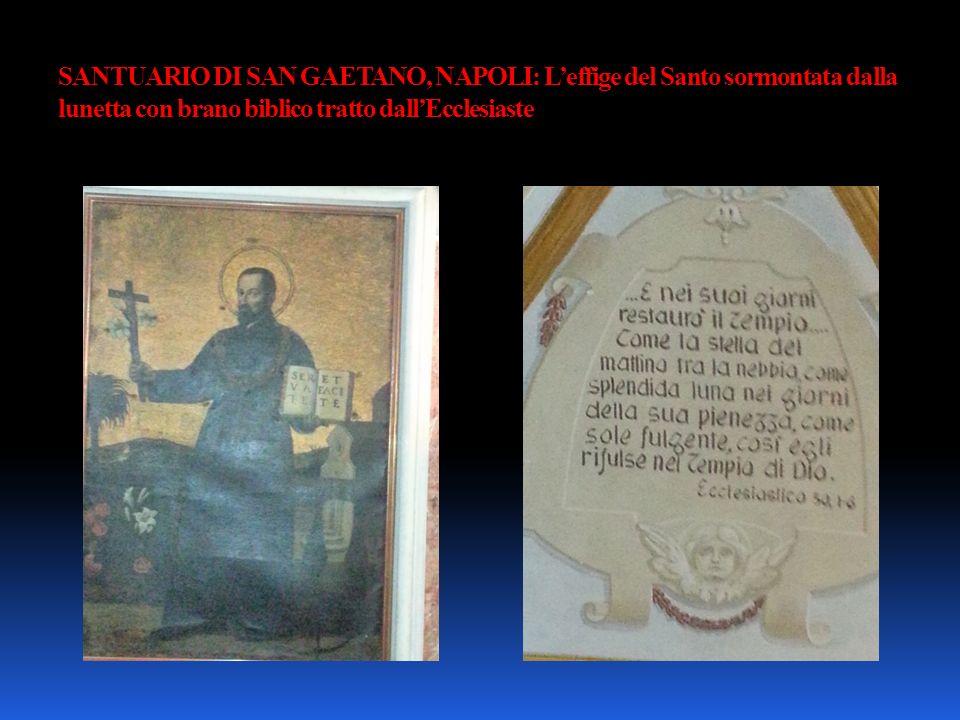 SANTUARIO DI SAN GAETANO, NAPOLI: Leffige del Santo sormontata dalla lunetta con brano biblico tratto dallEcclesiaste