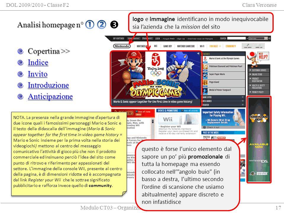 Modulo CT03 – Organizzare le informazioni per la rete DOL 2009/2010 - Classe F2Clara Veronese Analisi homepage n° 3 Analisi homepage n° 3 - Copertina Copertina >> Indice Invito Introduzione Anticipazione 17 NOTA.
