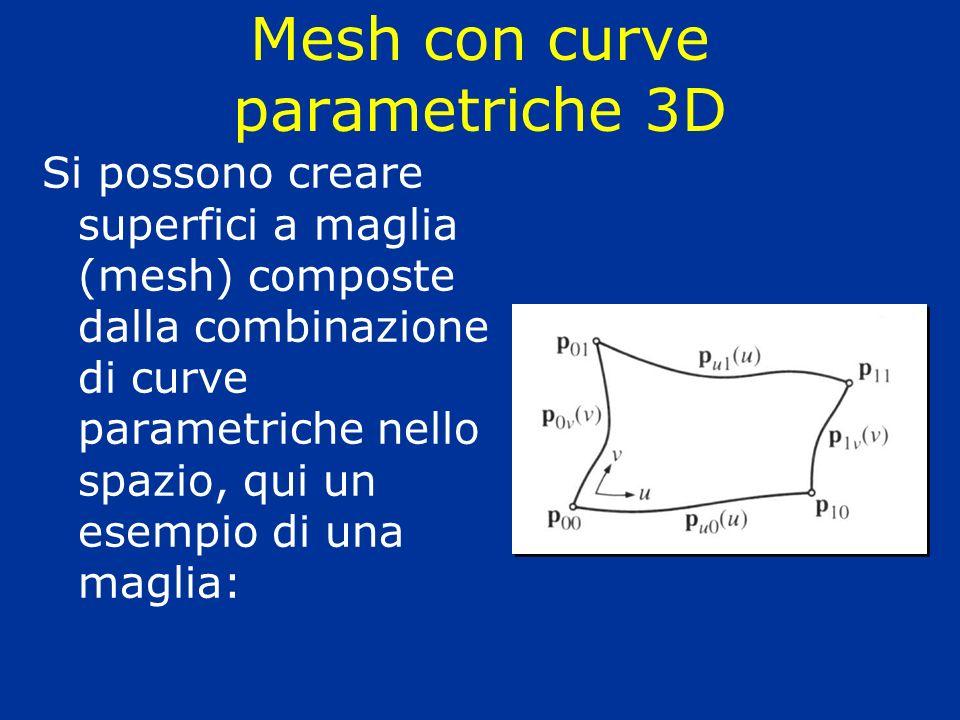 Lofting Le superfici lofted sono anche chiamate ruled surfaces (superfici rigate), ottenute per interpolazione (trascinamento) di curve parametriche 3D lungo rette o altre curve parametriche 3D (sono anche chiamate patch di Coons) Video 6