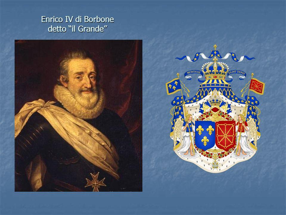 Enrico IV di Borbone detto il Grande