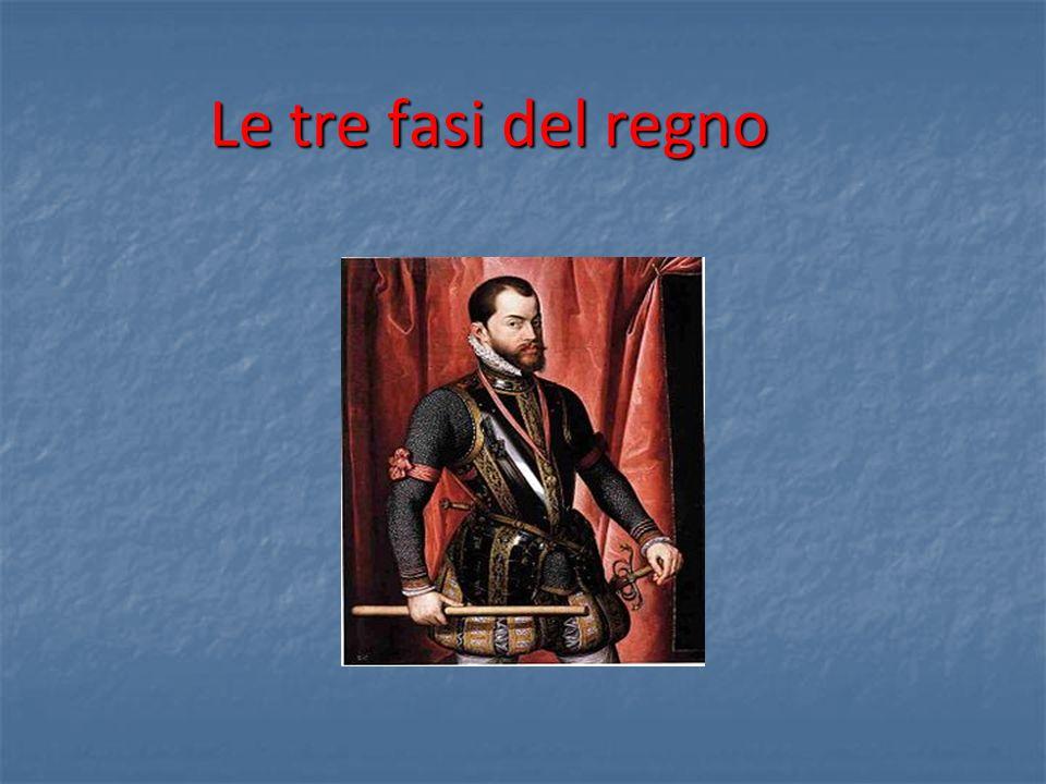 I FASE: EL REY PRUDENTE (1559 -1565) Non ha ancora un preciso disegno politico internazionale ma deve fronteggiare il pericolo più grave: i Turchi.