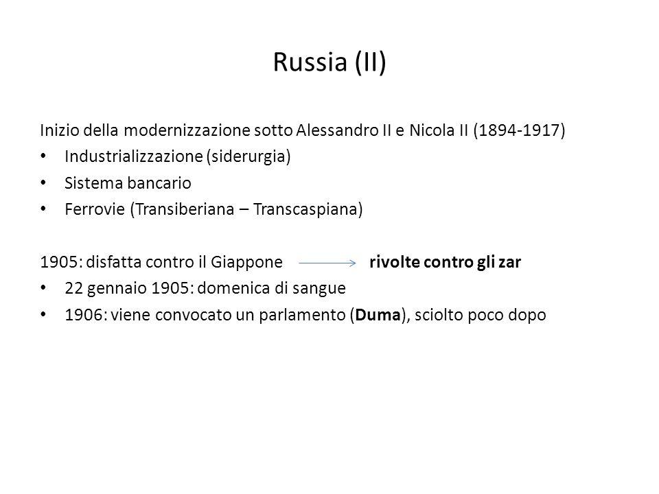 Russia (II) Inizio della modernizzazione sotto Alessandro II e Nicola II (1894-1917) Industrializzazione (siderurgia) Sistema bancario Ferrovie (Trans