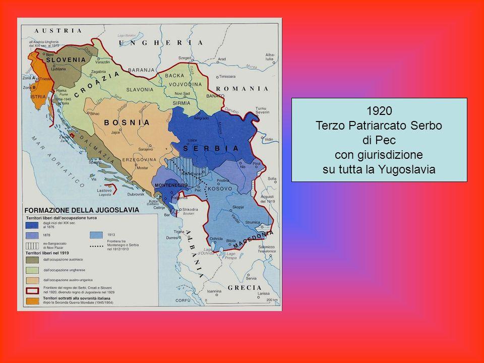 1920 Terzo Patriarcato Serbo di Pec con giurisdizione su tutta la Yugoslavia