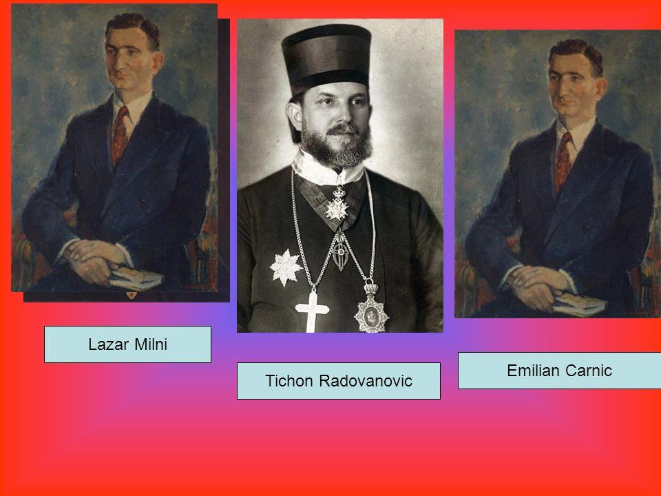 Lazar Milni Tichon Radovanovic Emilian Carnic