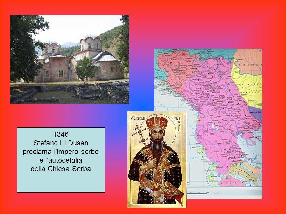 1346 Stefano III Dusan proclama limpero serbo e lautocefalia della Chiesa Serba