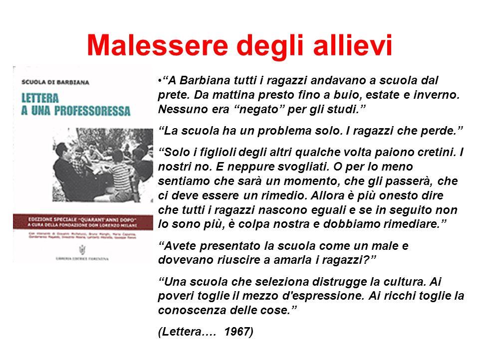 Malessere degli allievi A Barbiana tutti i ragazzi andavano a scuola dal prete.