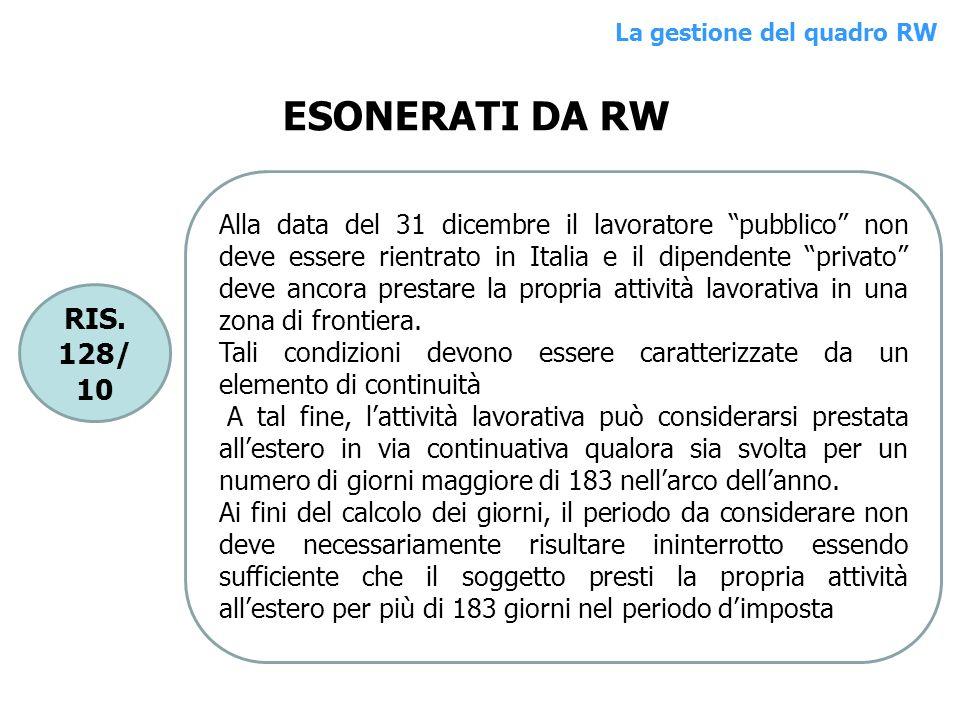 RIS. 128/ 10 Alla data del 31 dicembre il lavoratore pubblico non deve essere rientrato in Italia e il dipendente privato deve ancora prestare la prop