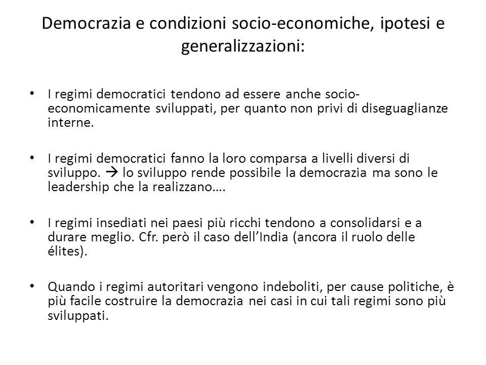 Democrazia e condizioni socio-economiche, ipotesi e generalizzazioni: I regimi democratici tendono ad essere anche socio- economicamente sviluppati, per quanto non privi di diseguaglianze interne.