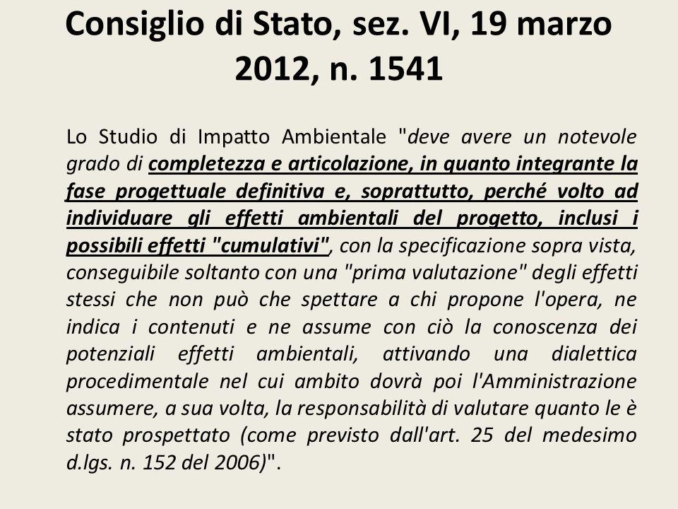 Consiglio di Stato, sez. VI, 19 marzo 2012, n. 1541 Lo Studio di Impatto Ambientale