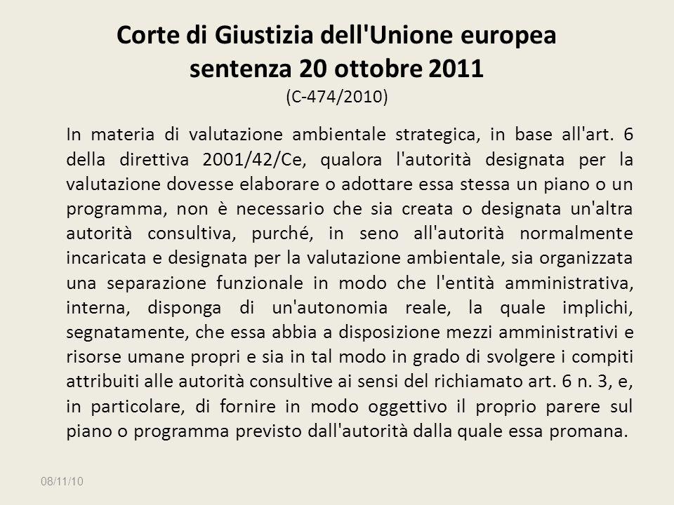 Corte di Giustizia dell'Unione europea sentenza 20 ottobre 2011 (C 474/2010) In materia di valutazione ambientale strategica, in base all'art. 6 della