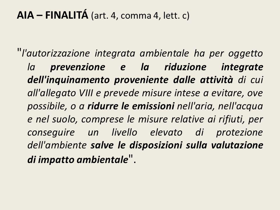 AIA – FINALITÁ (art. 4, comma 4, lett. c)