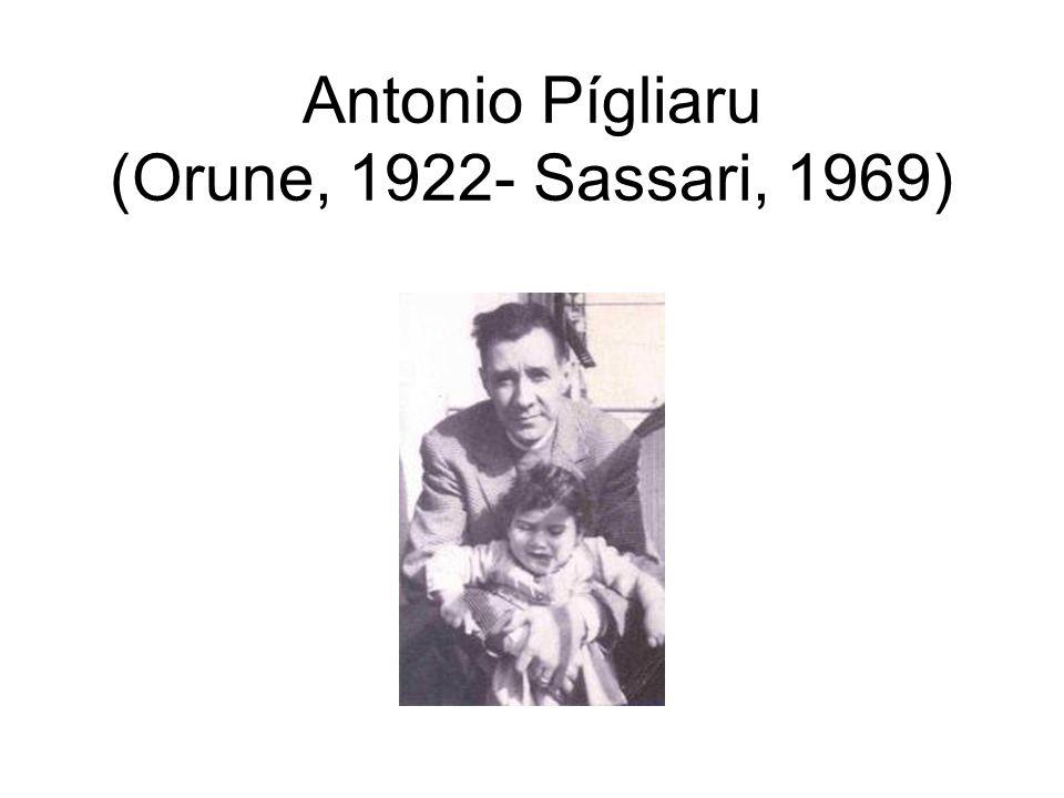 Antonio Pígliaru (Orune, 1922- Sassari, 1969)