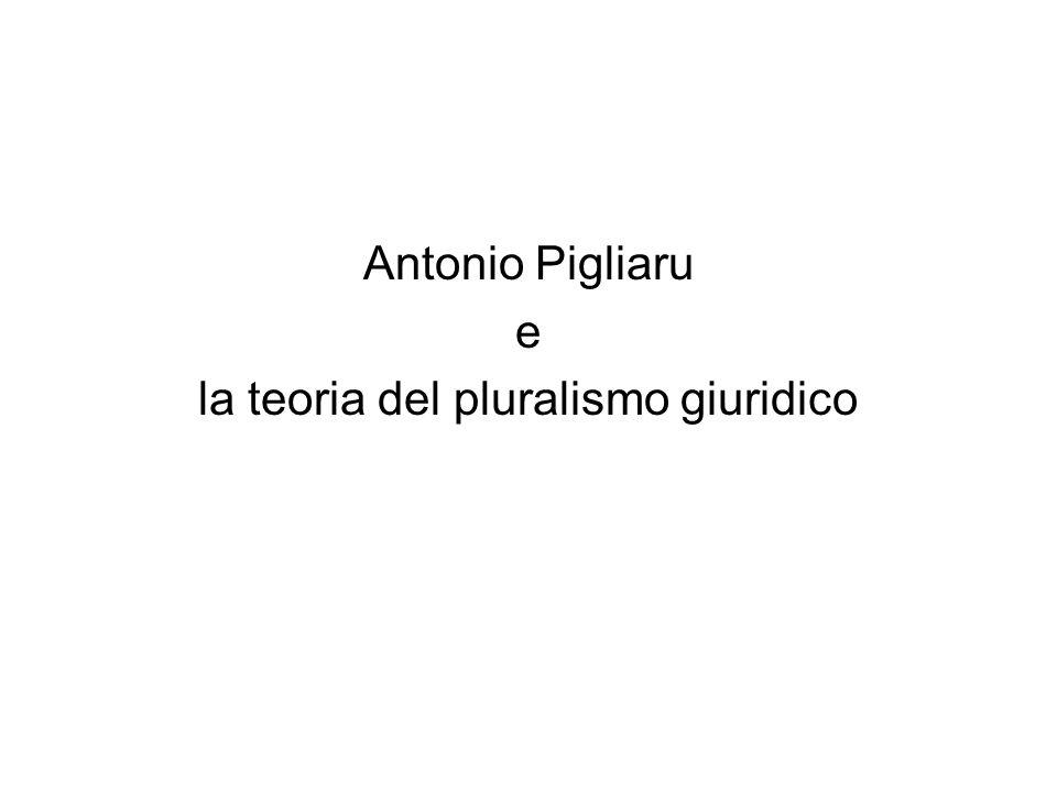 Antonio Pigliaru e la teoria del pluralismo giuridico