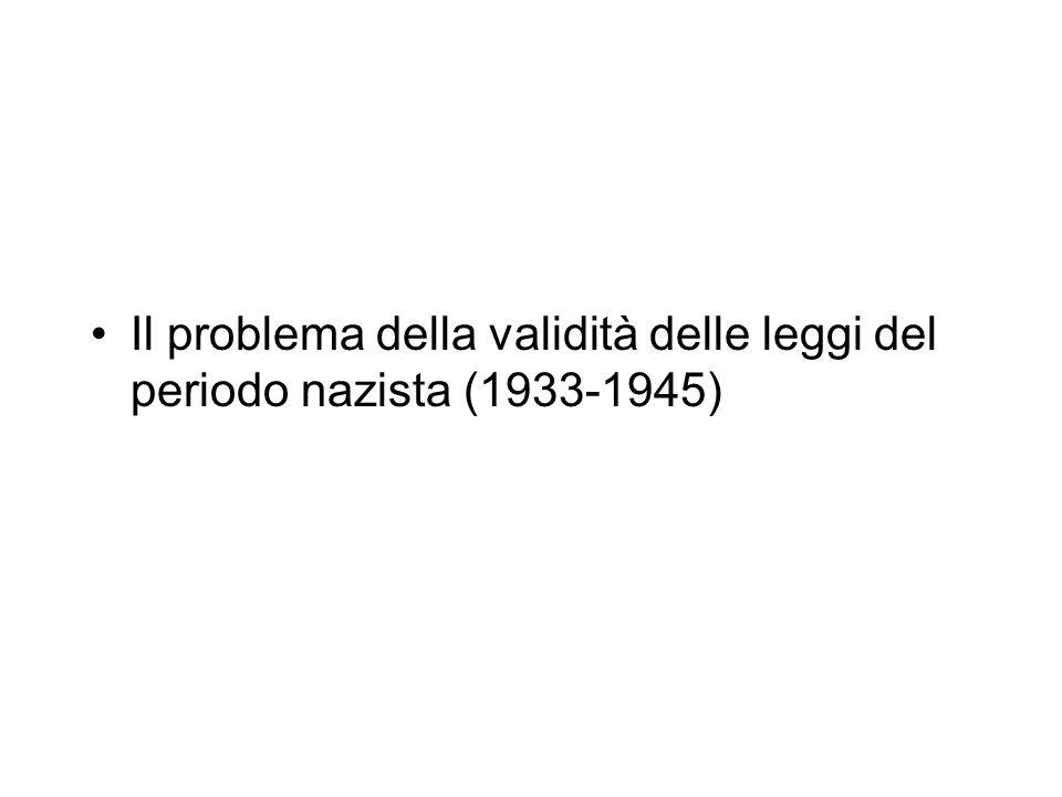 Il problema della validità delle leggi del periodo nazista (1933-1945)