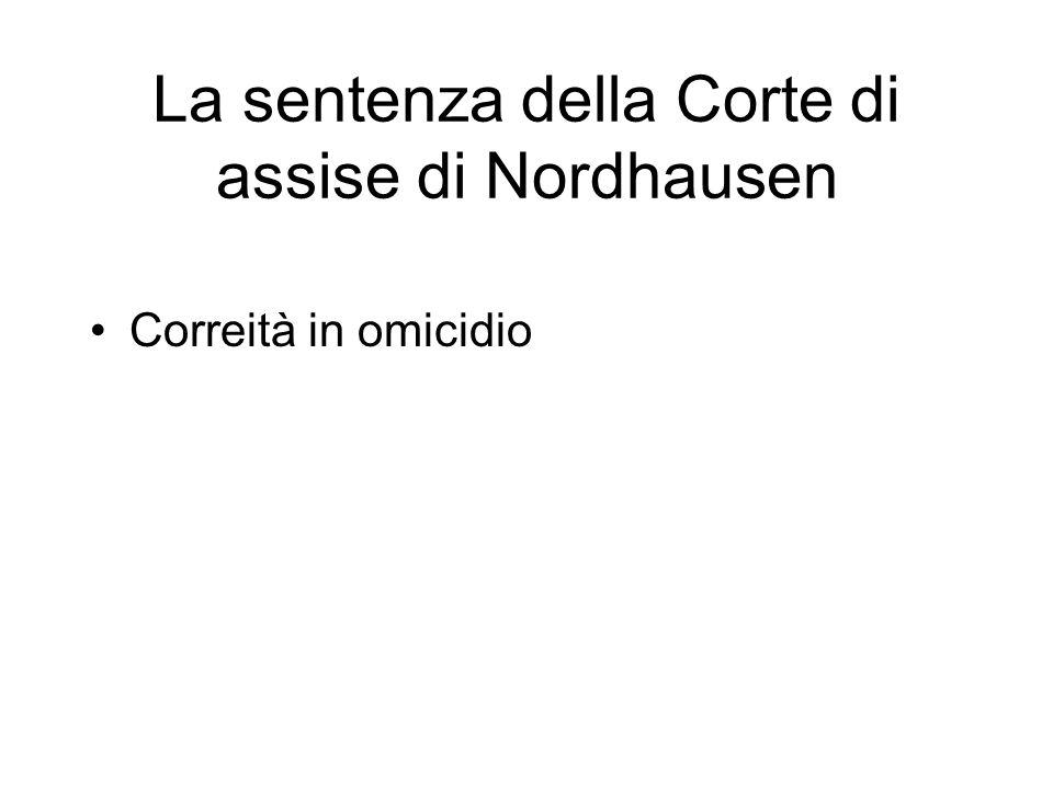 La sentenza della Corte di assise di Nordhausen Correità in omicidio