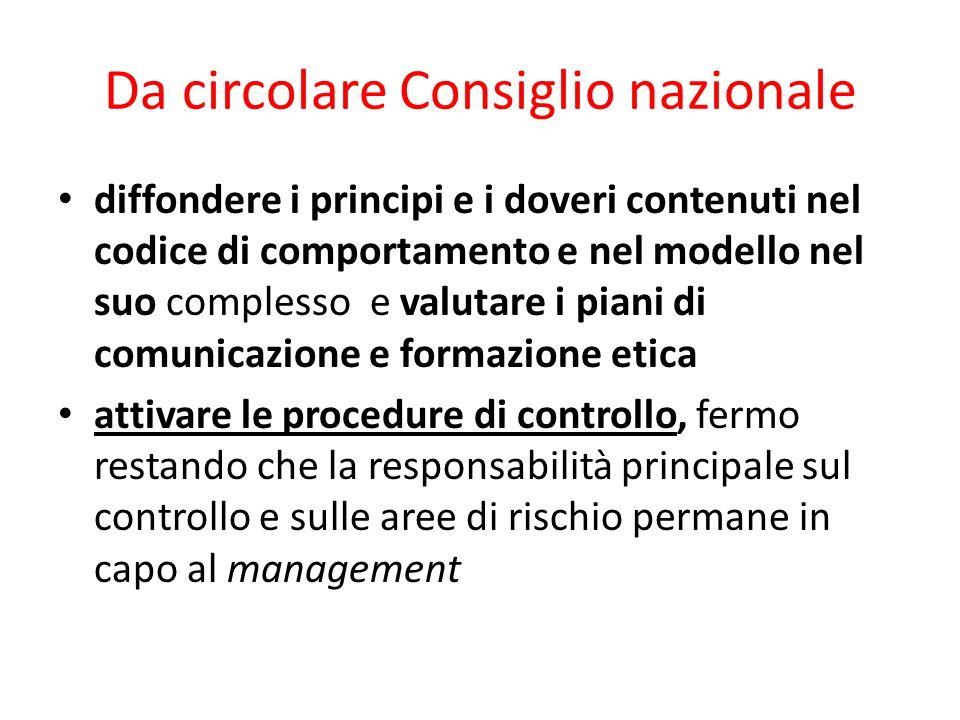 Da circolare Consiglio nazionale diffondere i principi e i doveri contenuti nel codice di comportamento e nel modello nel suo complesso e valutare i p