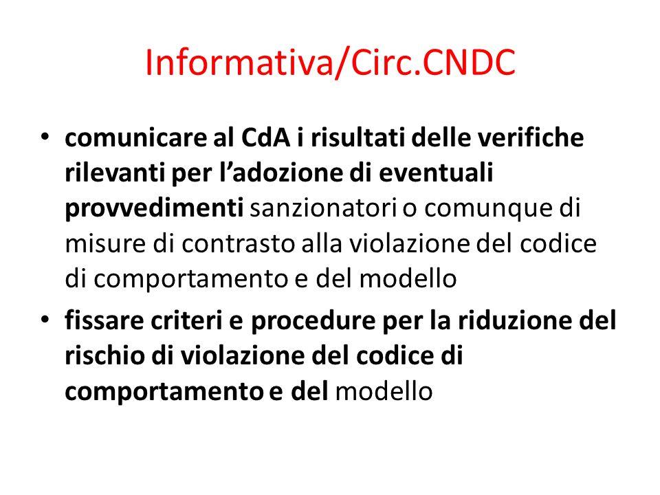 Informativa/Circ.CNDC comunicare al CdA i risultati delle verifiche rilevanti per ladozione di eventuali provvedimenti sanzionatori o comunque di misu