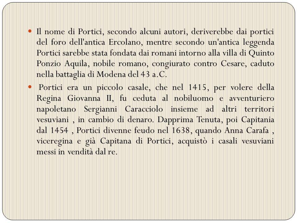 L epoca feudale fu assai buia per i porticesi.