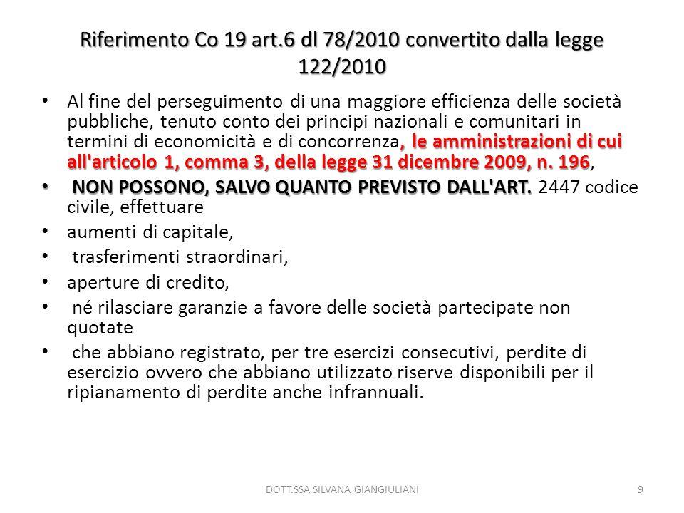 Riferimento Co 19 art.6 dl 78/2010 convertito dalla legge 122/2010, le amministrazioni di cui all'articolo 1, comma 3, della legge 31 dicembre 2009, n
