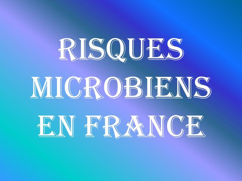 Risques Microbiens en France