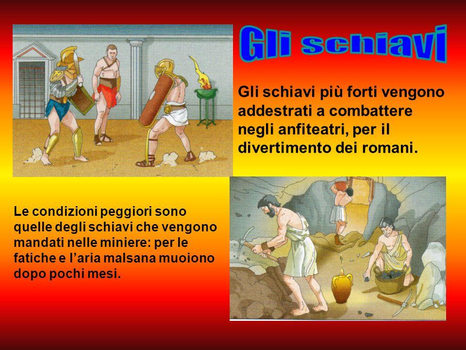 Gli schiavi più forti vengono addestrati a combattere negli anfiteatri, per il divertimento dei romani.