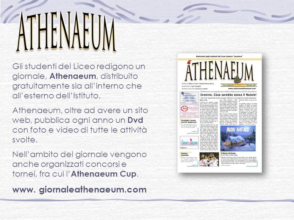 Gli studenti del Liceo redigono un giornale, Athenaeum, distribuito gratuitamente sia allinterno che allesterno dellIstituto.