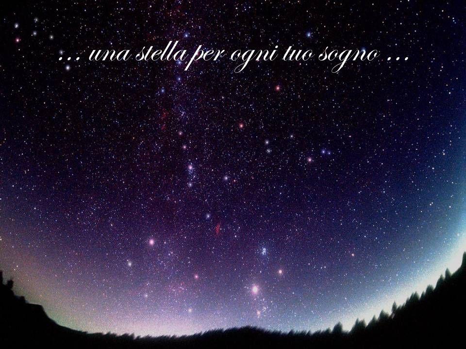 … una stella per ogni tuo sogno …