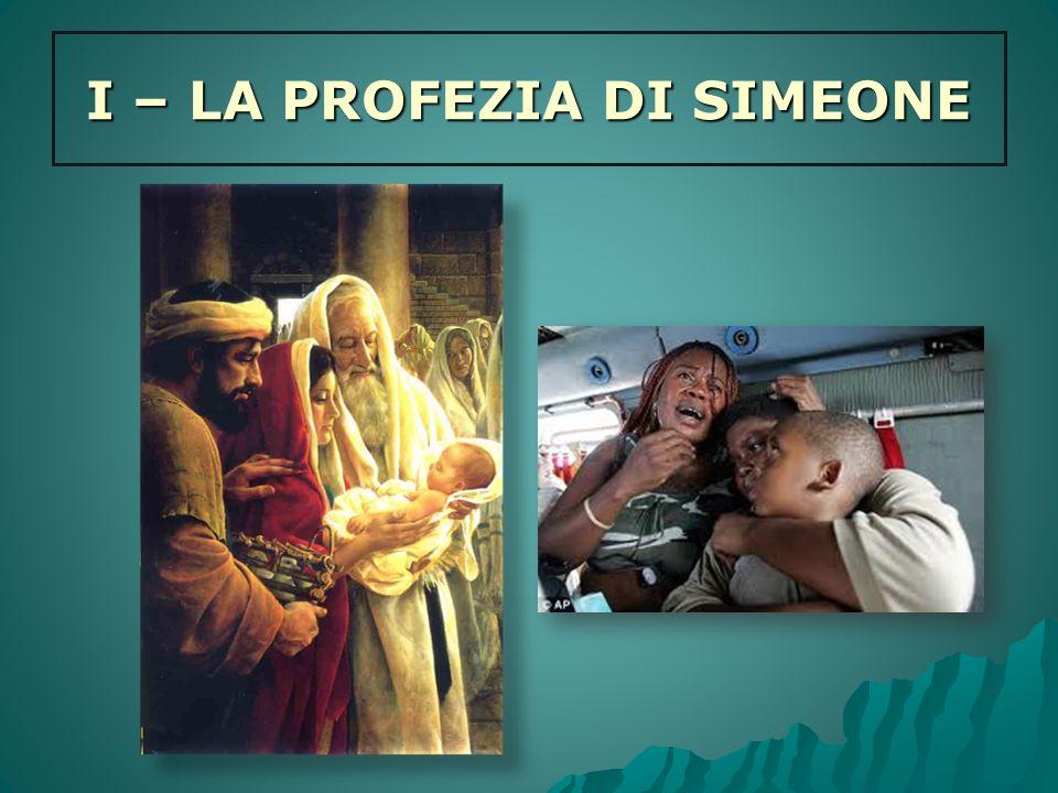 I – LA PROFEZIA DI SIMEONE