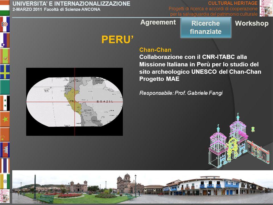 UNIVERSITA E INTERNAZIONALIZZAZIONE 2-MARZO 2011 Facoltà di Scienze ANCONA Chan-Chan Collaborazione con il CNR-ITABC alla Missione Italiana in Perù pe