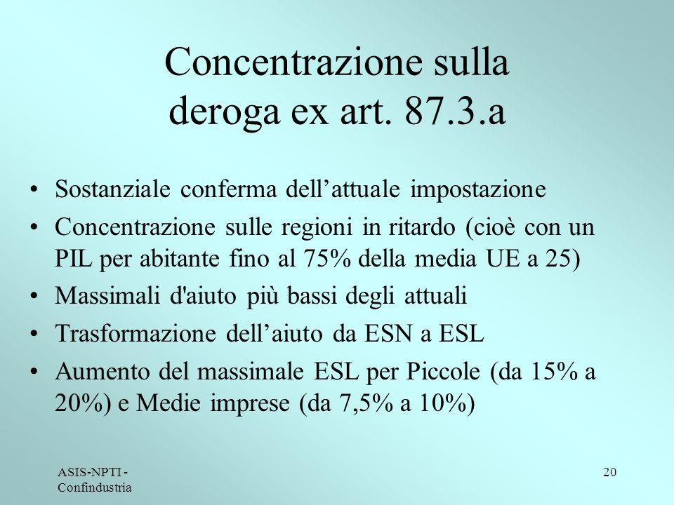 ASIS-NPTI - Confindustria 20 Concentrazione sulla deroga ex art.