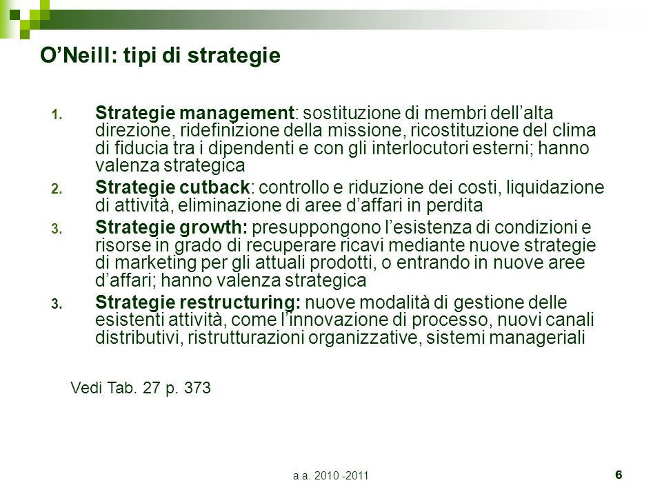 a.a. 2010 -20116 ONeill: tipi di strategie 1.