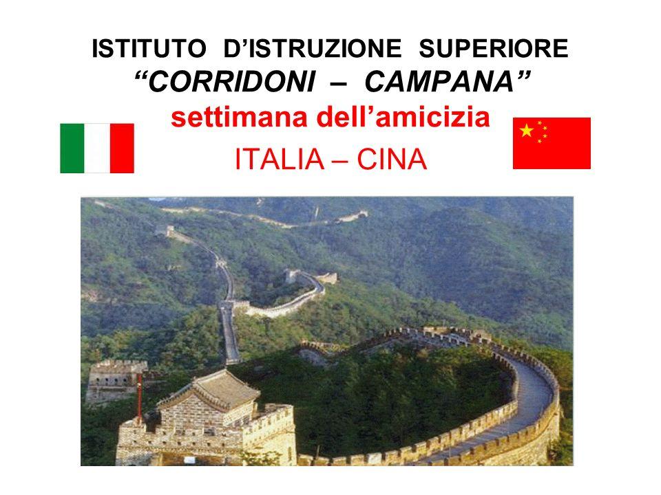 ISTITUTO DISTRUZIONE SUPERIORE CORRIDONI – CAMPANA settimana dellamicizia ITALIA – CINA