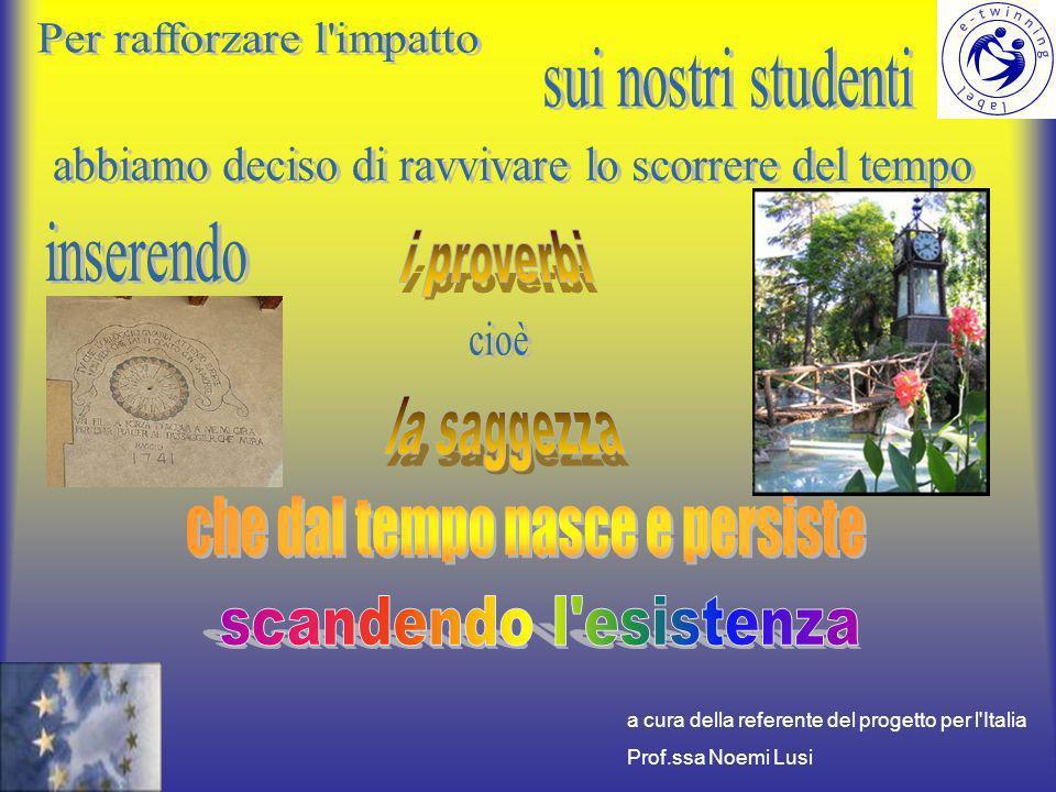 a cura della referente del progetto per l Italia Prof.ssa Noemi Lusi