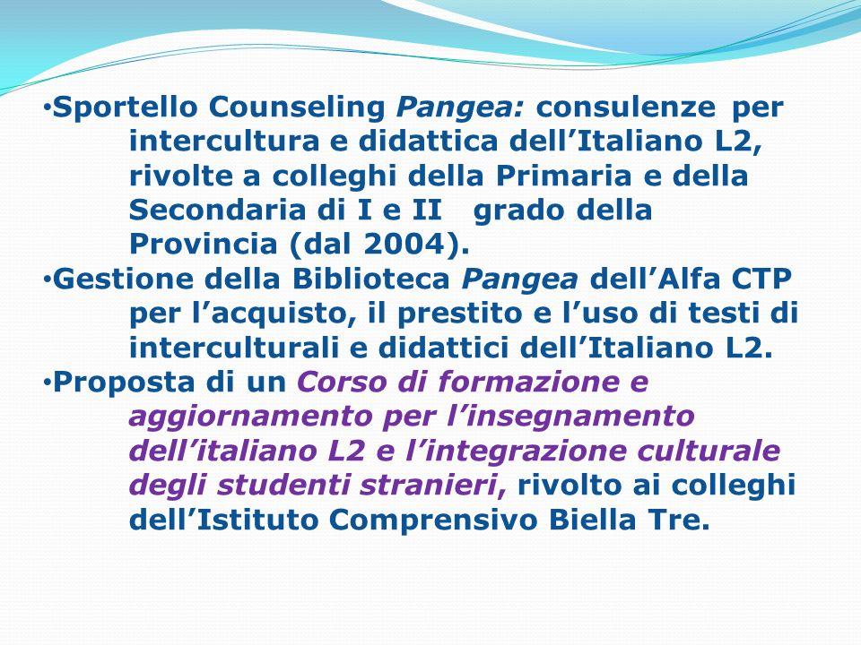 Sportello Counseling Pangea: consulenze per intercultura e didattica dellItaliano L2, rivolte a colleghi della Primaria e della Secondaria di I e II g