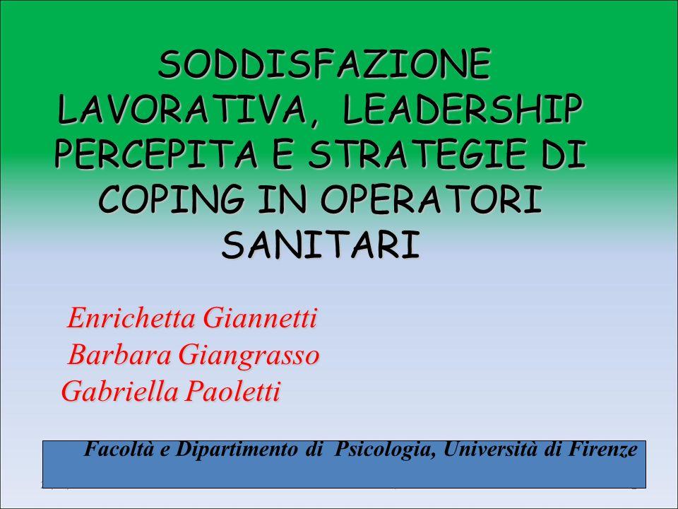 Enrichetta Giannetti M-PSI/06 20/05/2013 II° modulo2 SODDISFAZIONE LAVORATIVA, LEADERSHIP PERCEPITA E STRATEGIE DI COPING IN OPERATORI SANITARI Enrich