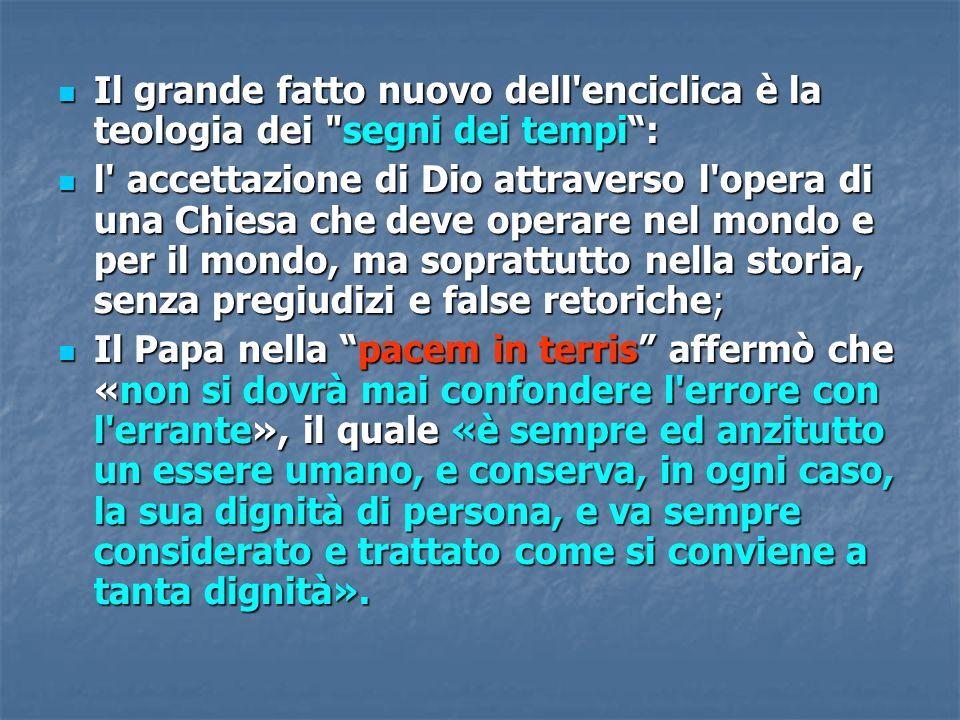 Il grande fatto nuovo dell'enciclica è la teologia dei