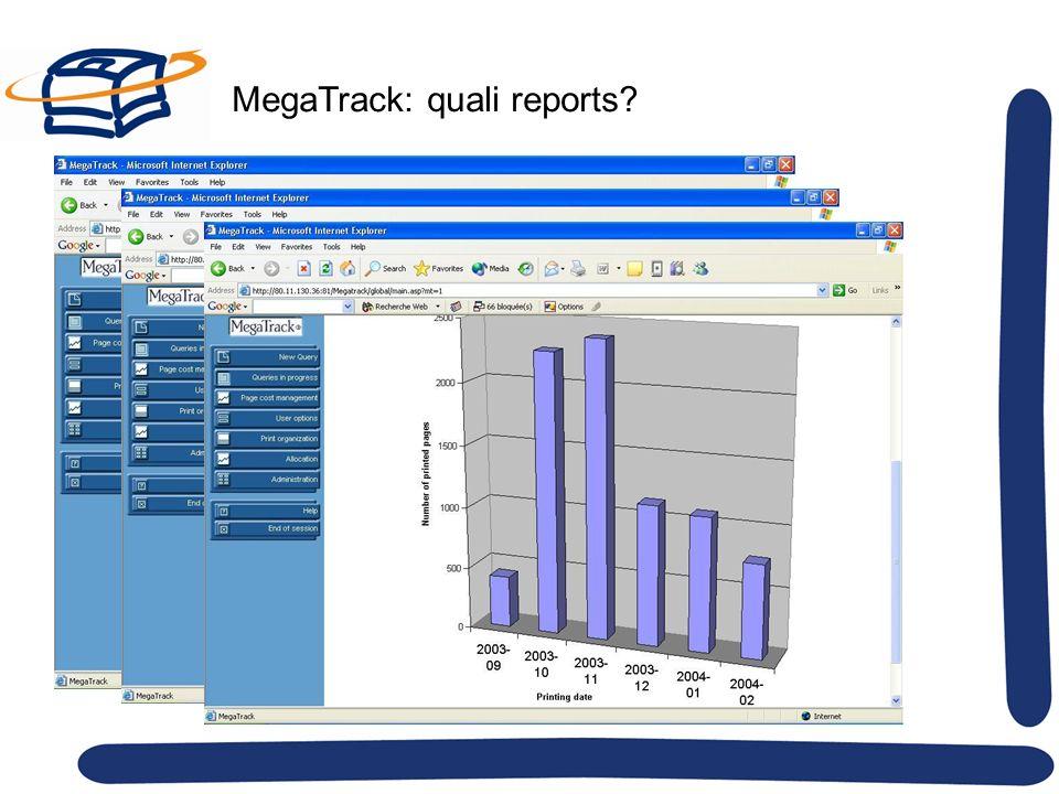 MegaTrack: quali reports?