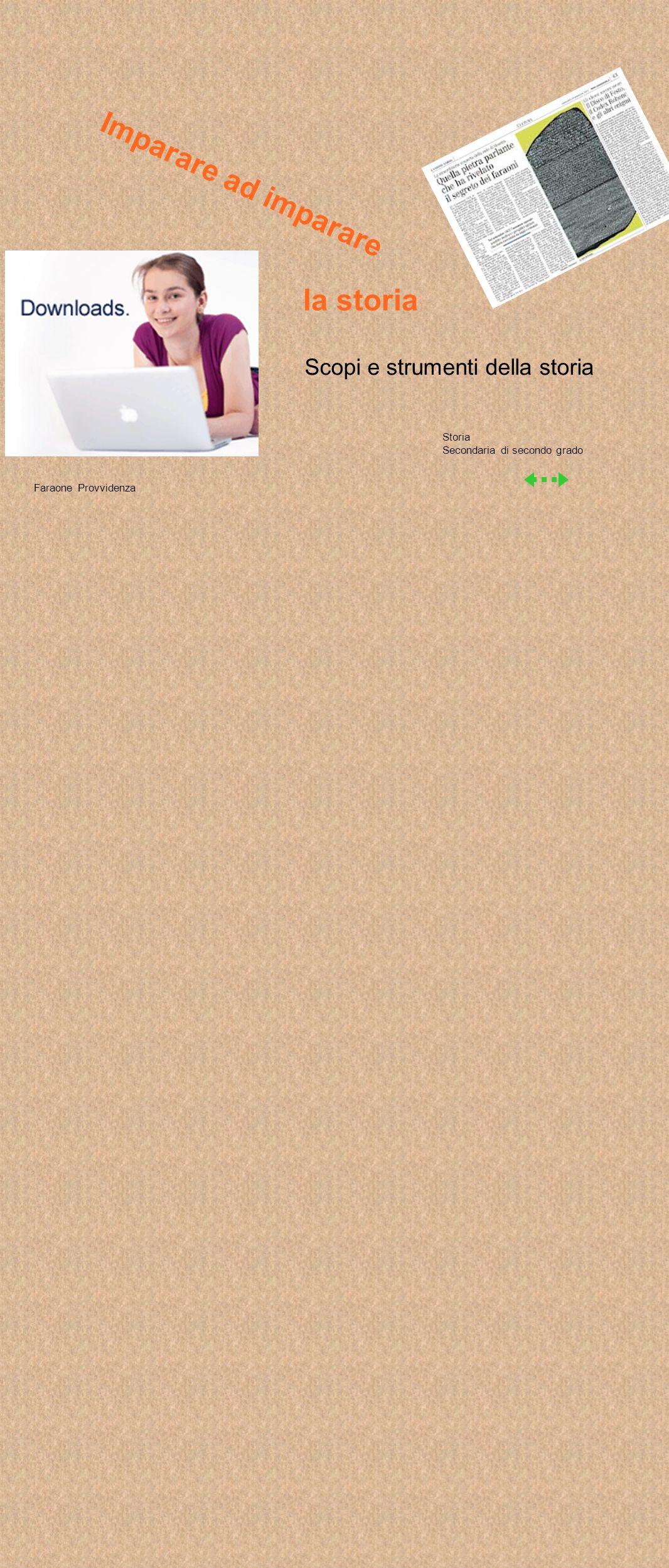 Iconografiche c ostituite da immagini Altre tipologie di fonti Letterarie o ssia costituite da opere di letteratura, storia, scienze Epigrafiche s e si tratta di iscrizioni su pietra, metallo argilla Monumentali r esti di edifici antichi