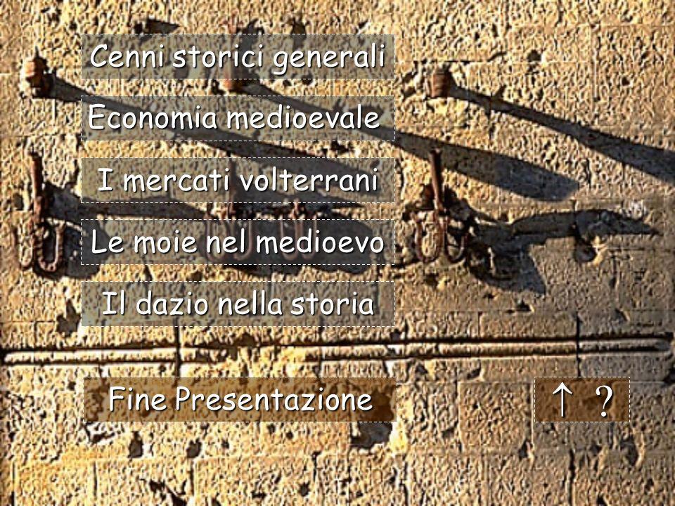 Volterra e il commercio Veronica Volterrani & Paola Bartalucci