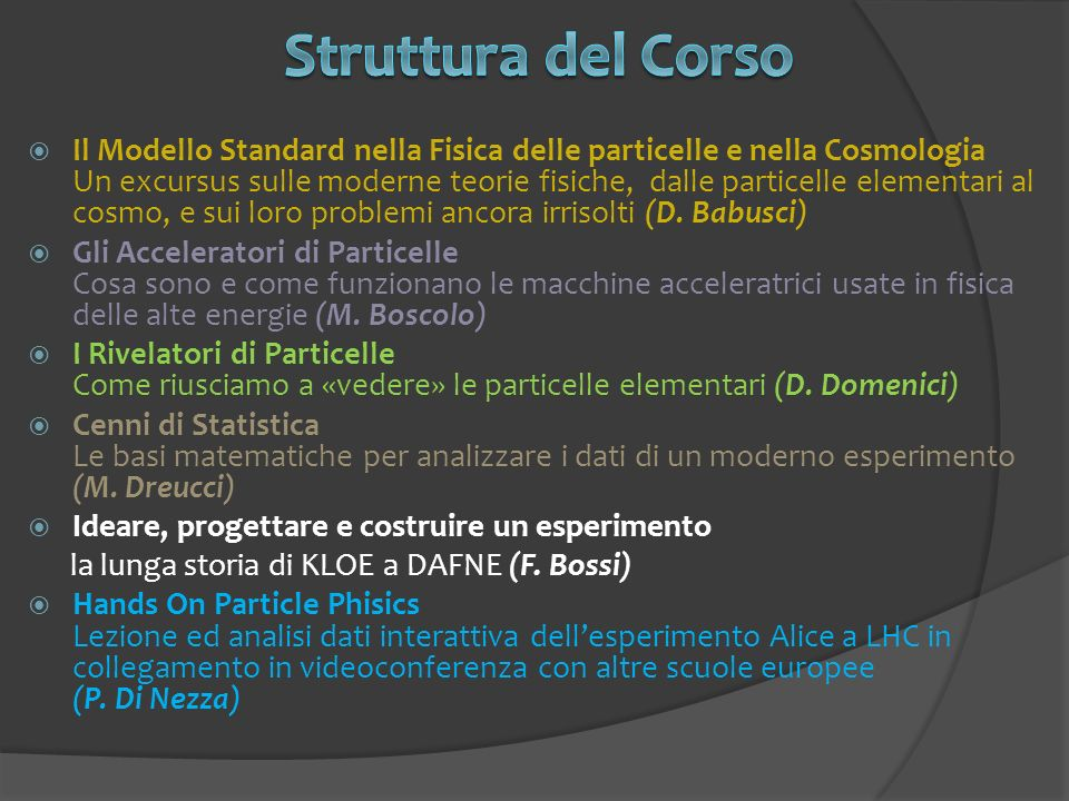 Il Modello Standard nella Fisica delle particelle e nella Cosmologia Un excursus sulle moderne teorie fisiche, dalle particelle elementari al cosmo, e